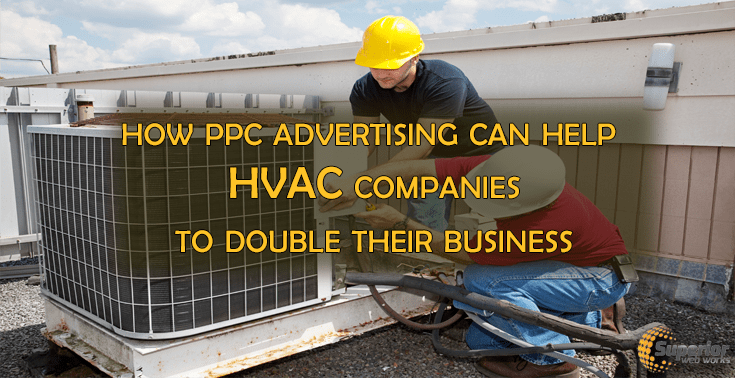 PPC Advertising For HVAC Companies.